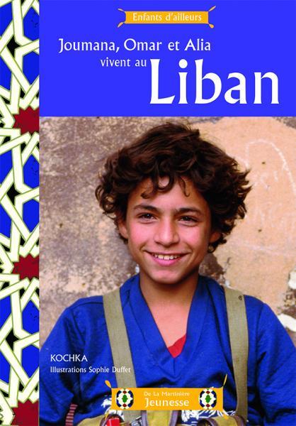 Couverture de l'ouvrage Joumana, Omar et Alia vivent au Liban
