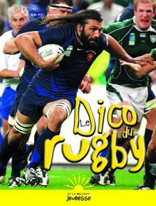 Couverture de l'ouvrage Le Dico du rugby