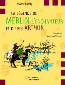 Couverture de l'ouvrage La légende de Merlin l'enchanteur