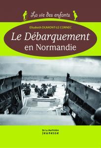 Couverture de l'ouvrage Le Débarquement en Normandie