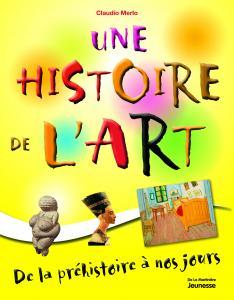 Couverture de l'ouvrage Une histoire de l'art