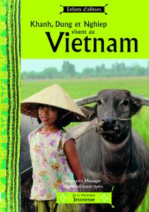 Couverture de l'ouvrage Khanh, Dung et Nghiep vivent au Vietnam