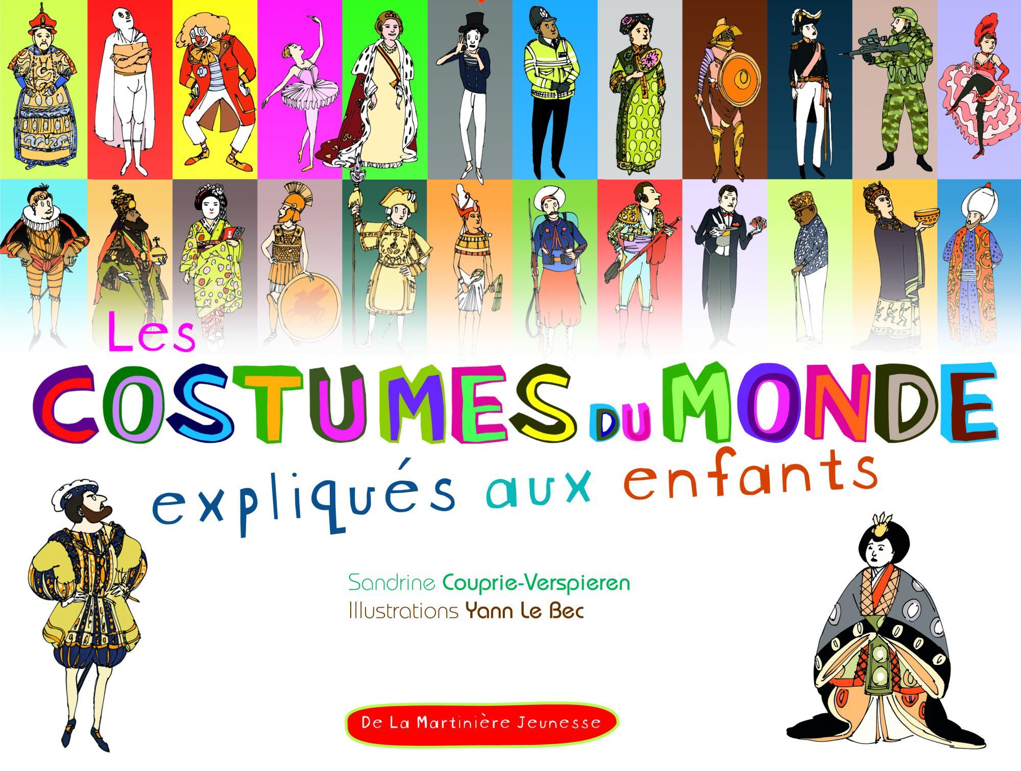 Couverture de l\u0027ouvrage Les Costumes du monde expliqués aux enfants
