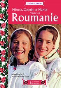 Couverture de l'ouvrage Miruna, Cosmin et Marius vivent en Roumanie