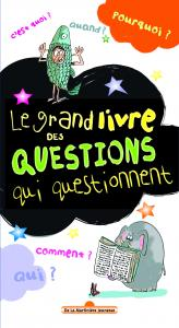 Couverture de l'ouvrage Le Grand livre des questions qui questionnent