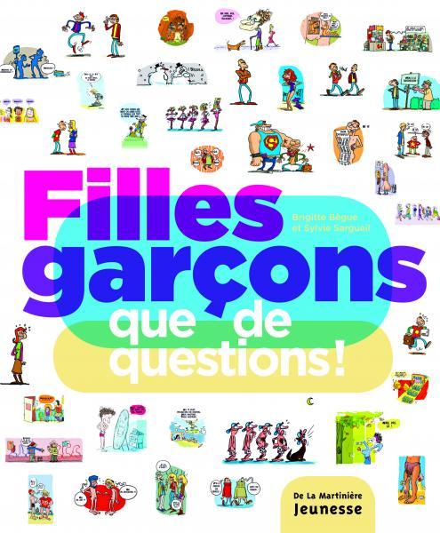 Couverture de l'ouvrage Filles Garçons, que de questions !