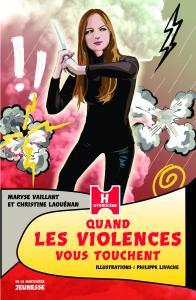 Couverture de l'ouvrage Quand les violences vous touchent