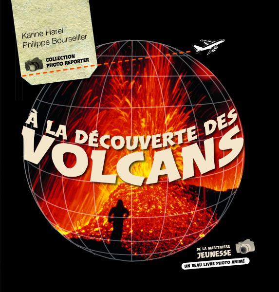Couverture de l'ouvrage À la découverte des volcans