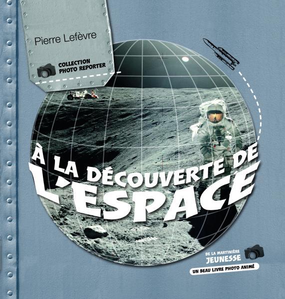 Couverture de l'ouvrage À la découverte de l'espace