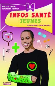 Couverture de l'ouvrage Infos santé jeunes