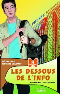 Couverture de l'ouvrage Les Dessous de l'info