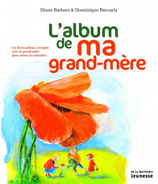 Couverture de l'ouvrage L'Album de ma grand-mère