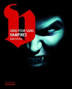 Couverture de l'ouvrage Sang pour Sang Vampires
