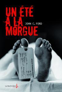 Couverture de l'ouvrage Un été à la morgue
