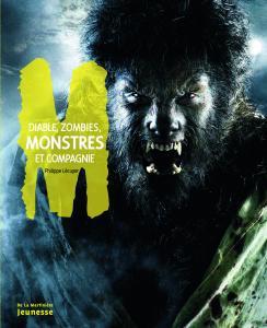 Couverture de l'ouvrage Diable, zombies, monstres et compagnie