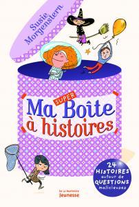 Couverture de l'ouvrage Ma super boîte à histoires
