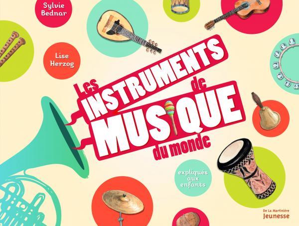Couverture de l'ouvrage Les instruments de musique du monde
