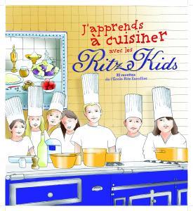 Couverture de l'ouvrage J'apprends à cuisiner avec les Ritz Kids