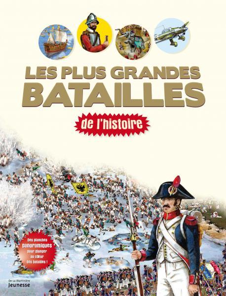 Couverture de l'ouvrage Les plus grandes batailles de l'histoire