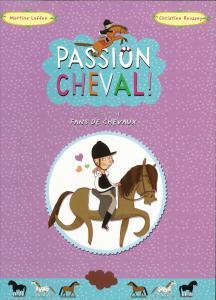 Couverture de l'ouvrage Passion Cheval !