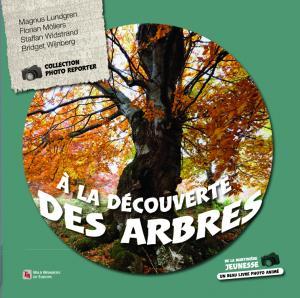 Couverture de l'ouvrage À la découverte des arbres