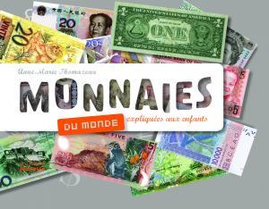 Couverture de l'ouvrage Monnaies du monde