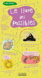 Couverture de l'ouvrage Le livre des possibles