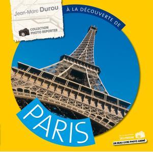 Couverture de l'ouvrage À la découverte de Paris