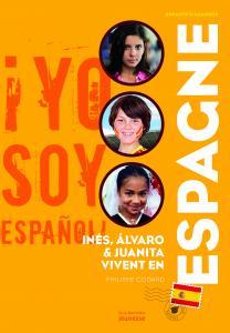 Couverture de l'ouvrage Inès, Alvaro et Juanita  vivent en Espagne