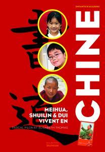 Couverture de l'ouvrage Meihua, Dui et Shuilin vivent en Chine