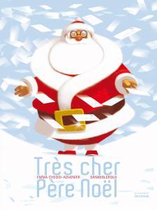 Couverture de l'ouvrage Très cher père Noël