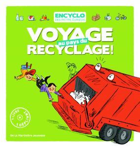Couverture de l'ouvrage Voyage au pays du recyclage