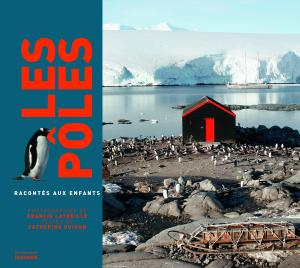 Couverture de l'ouvrage Les Pôles racontés aux enfants