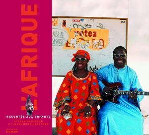 Couverture de l'ouvrage L'Afrique racontée aux enfants