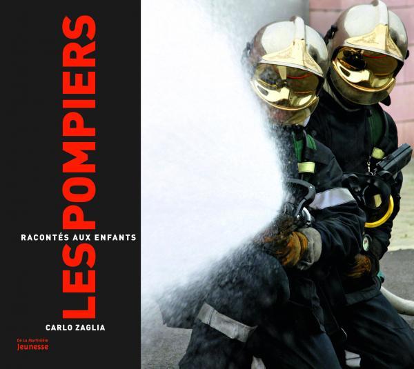 Couverture de l'ouvrage Les Pompiers racontés aux enfants