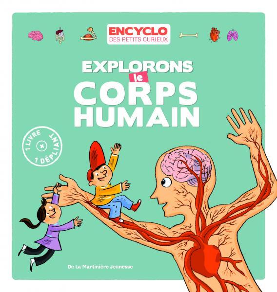 Couverture de l'ouvrage Explorons le corps humain