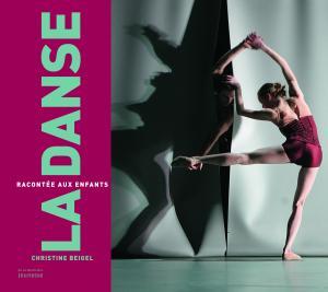 Couverture de l'ouvrage La Danse racontée aux enfants