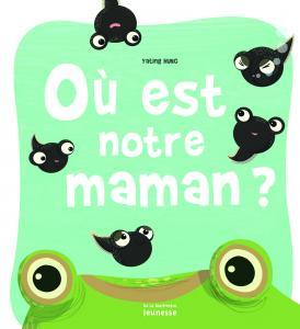 Couverture de l'ouvrage Où est notre maman ?