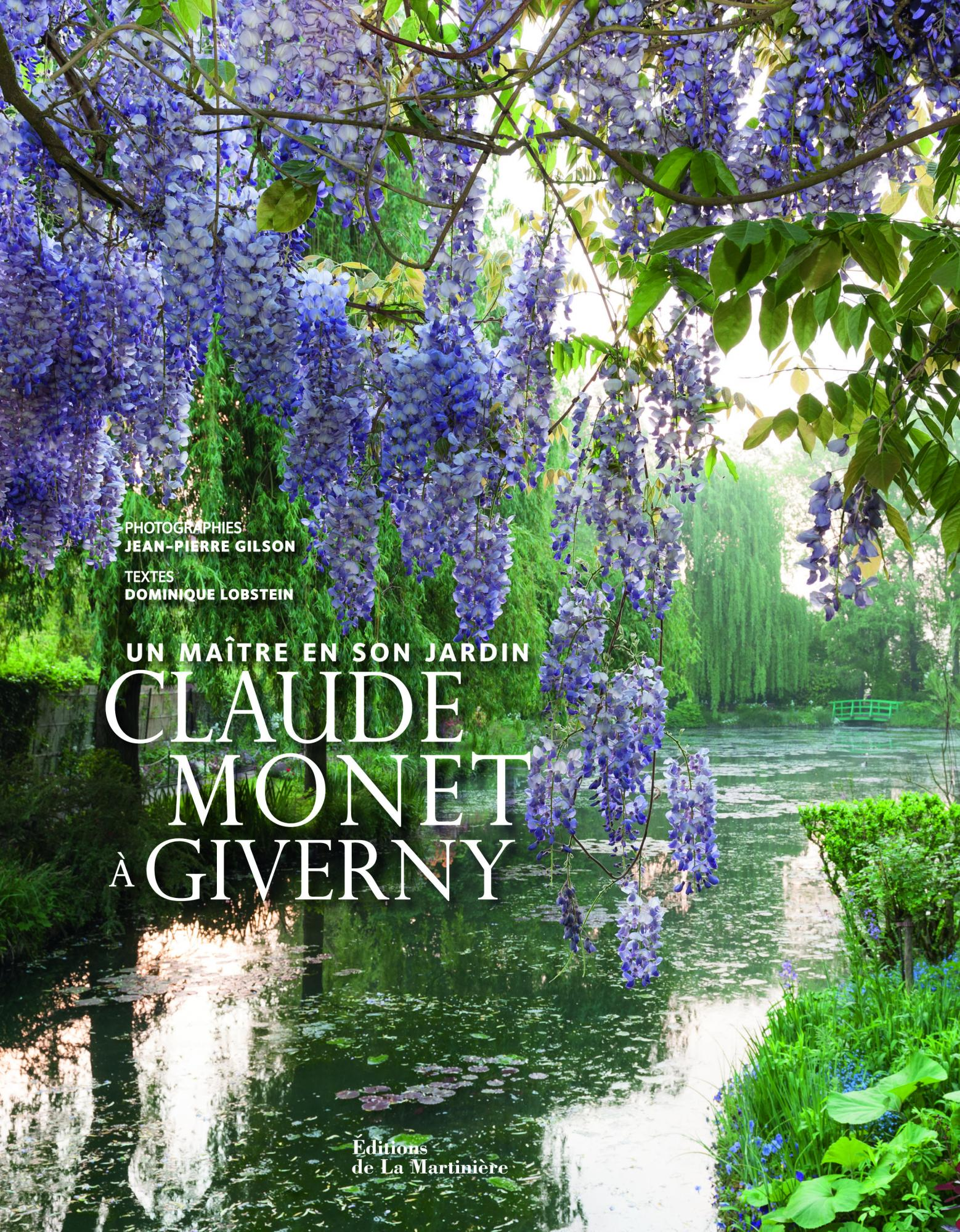 Claude Monet   Giverny Dominique Lobstein