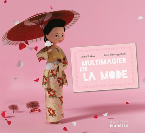 Couverture de l'ouvrage Le Multimagier de la mode
