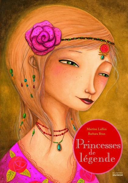Couverture de l'ouvrage Princesses de légende