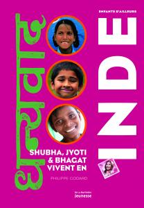 Couverture de l'ouvrage Shubha, Jyoti et Bhagat vivent en Inde