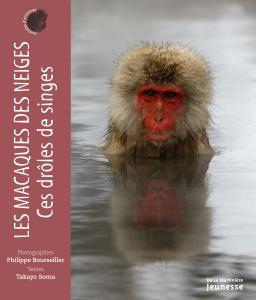 Couverture de l'ouvrage Les Macaques des neiges, ces drôles de singes