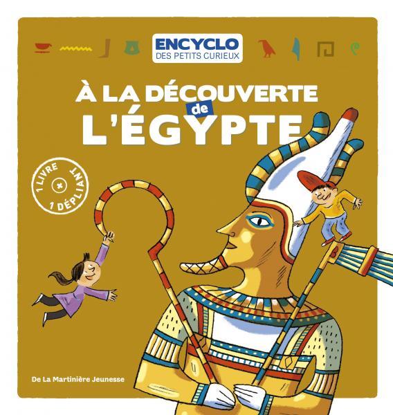 Couverture de l'ouvrage A la découverte de l'Egypte