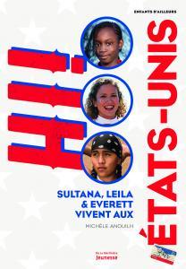 Couverture de l'ouvrage Sultana, Leila et Everett vivent aux États-Unis