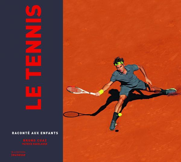 Couverture de l'ouvrage Le Tennis raconté aux enfants