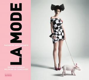 Couverture de l'ouvrage La Mode racontée aux enfants