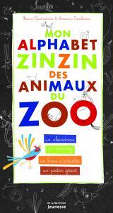 Couverture de l'ouvrage Mon alphabet zinzin des animaux du zoo