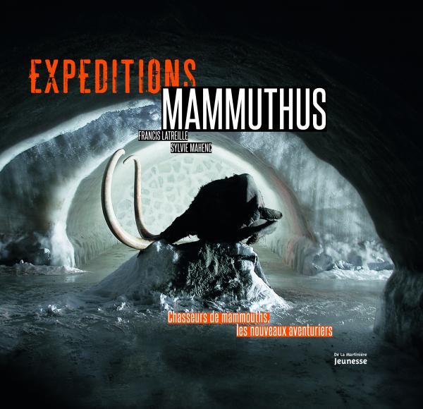 Couverture de l'ouvrage Expéditions Mammuthus