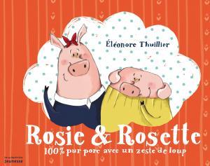Couverture de l'ouvrage Rosie & Rosette